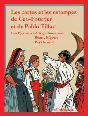 Les cartes et les estampes de Geo-Fourrier et de Pablo Tillac