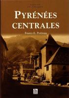 Pyrenees Centrales (F. E. Petiteau)