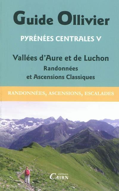 Guide Ollivier : vallées d'Aure et de Luchon
