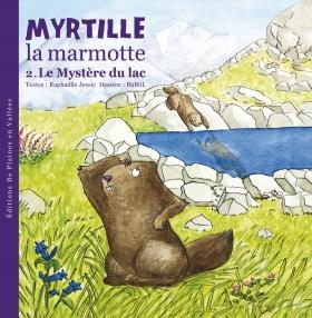 Myrtille la marmotte : le mystère du lac