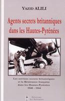 Agents secrets britanniques dans les Hautes-Pyrénées