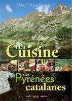 La cuisine des Pyrénées catalanes