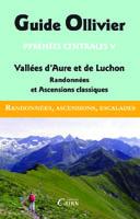 Guide Pyrénées centrales : vallées d'Aure et de Luchon
