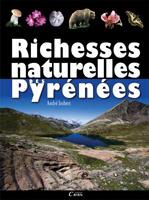 Richesses naturelles des Pyrénées