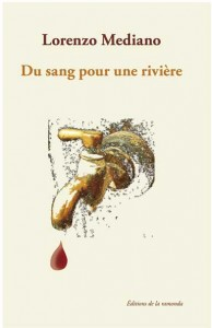 Du sang pour une rivière