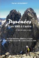 Pyrénées, d'un 3000 à l'autre