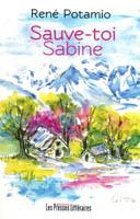 Sauve-toi, Sabine