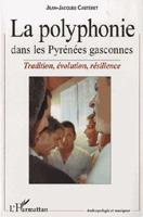 La polyphonie dans les Pyrénées gasconnes : tradition, évolution, et résilience
