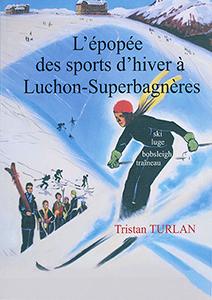 L'épopée des sports Luchon 2 T