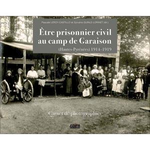 etre-prisonnier-civil-au-camp-de-garaison-hautes-pyrenees-1914-1919-carnet-de-photographies_w